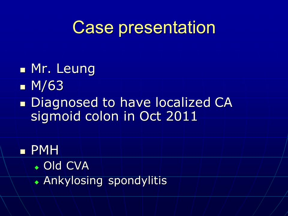 Case presentation Mr. Leung M/63
