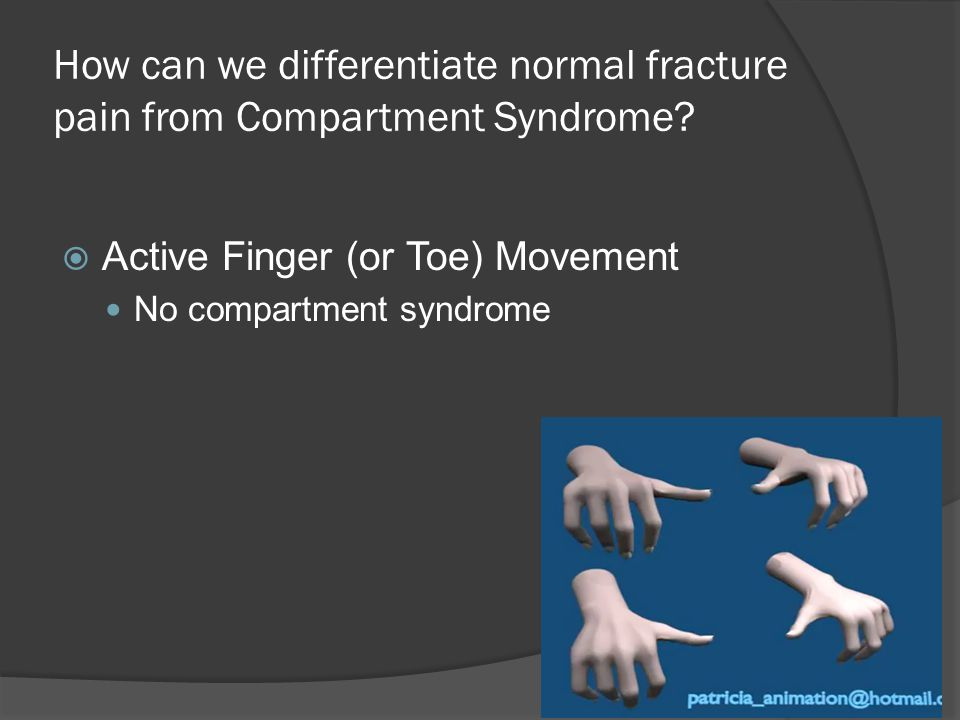 How can we differentiate normal fracture pain from Compartment Syndrome