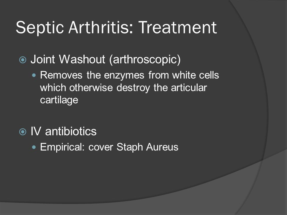 Septic Arthritis: Treatment
