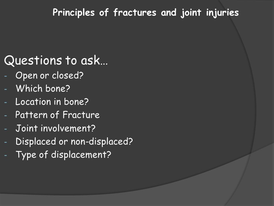 Principles of fractures and joint injuries