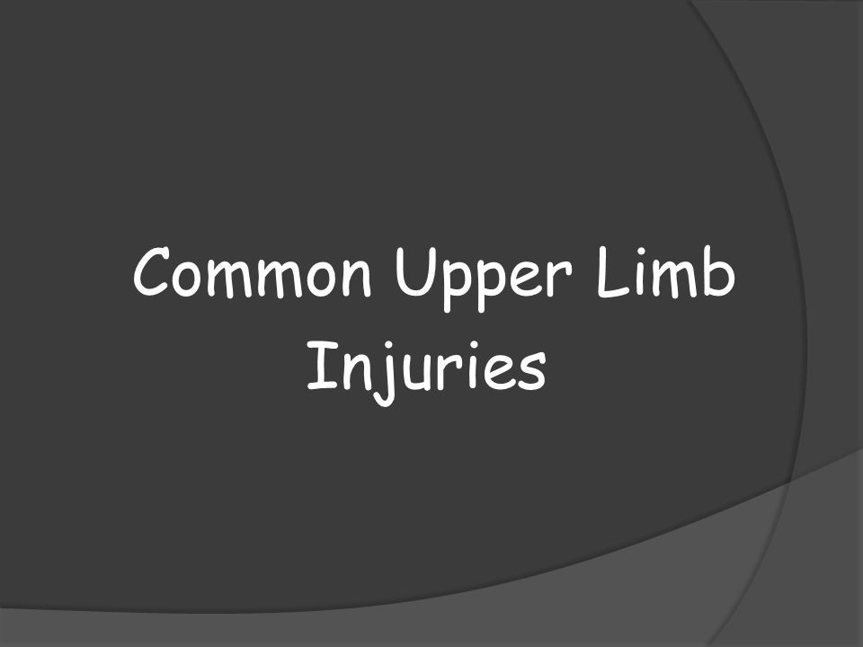Common Upper Limb Injuries