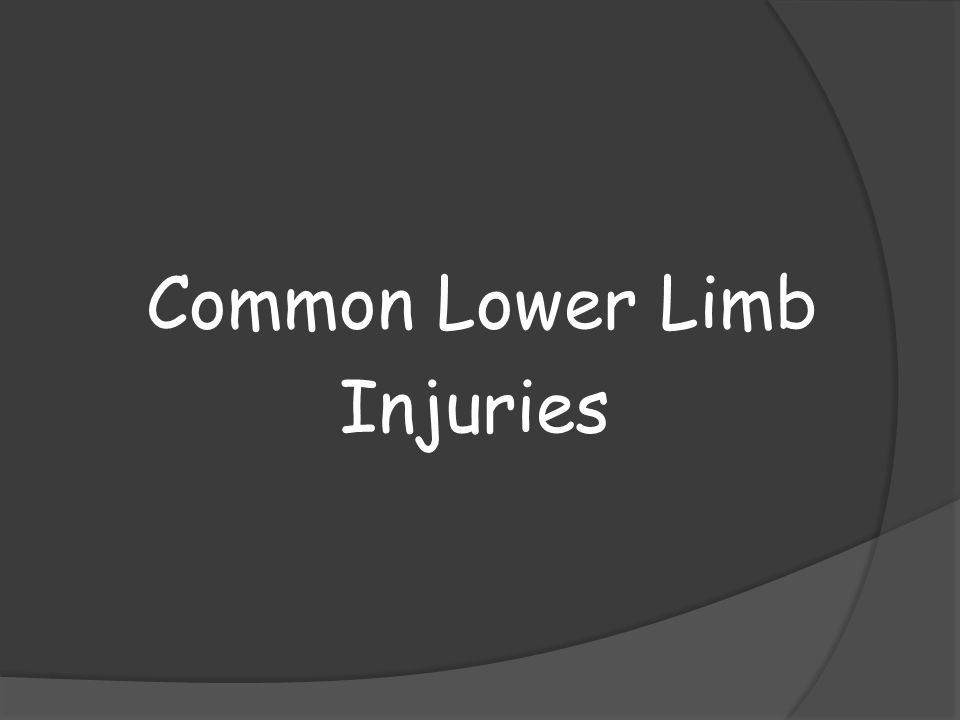 Common Lower Limb Injuries