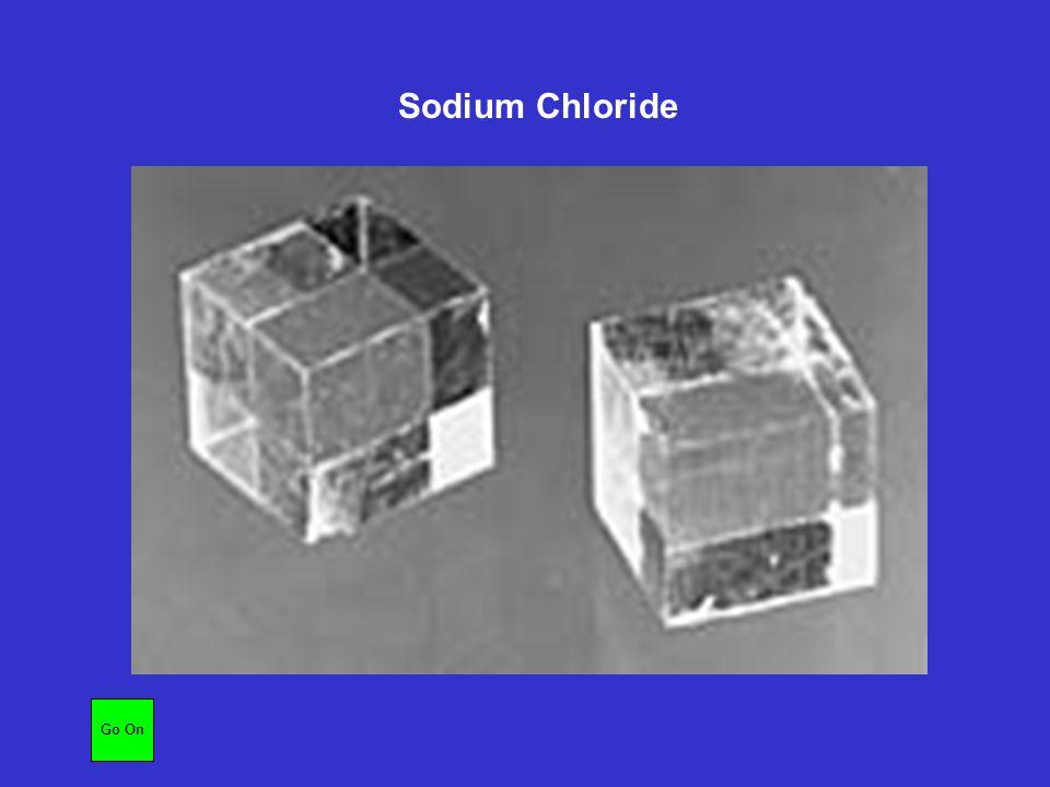 Sodium Chloride Go On