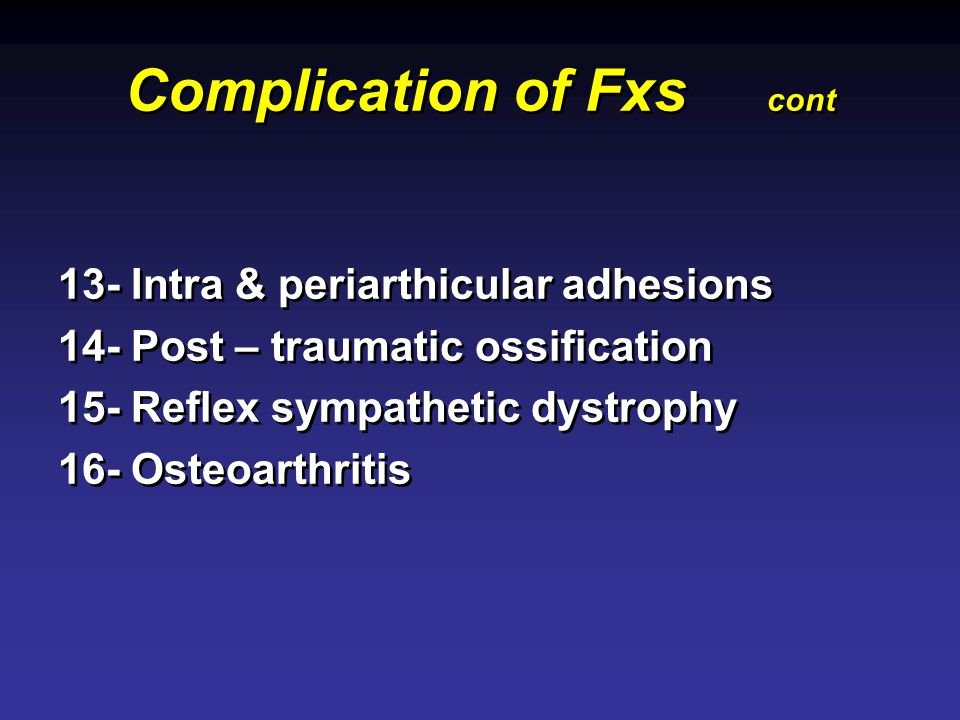 Complication of Fxs cont