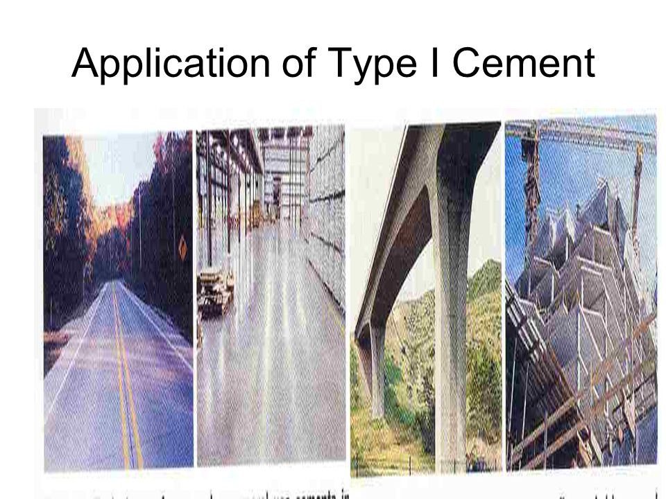 Application of Type I Cement