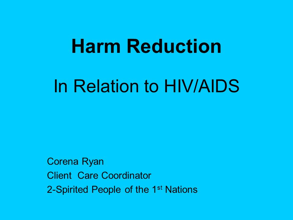 In Relation to HIV/AIDS
