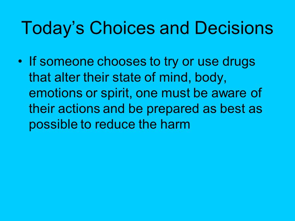 Today's Choices and Decisions