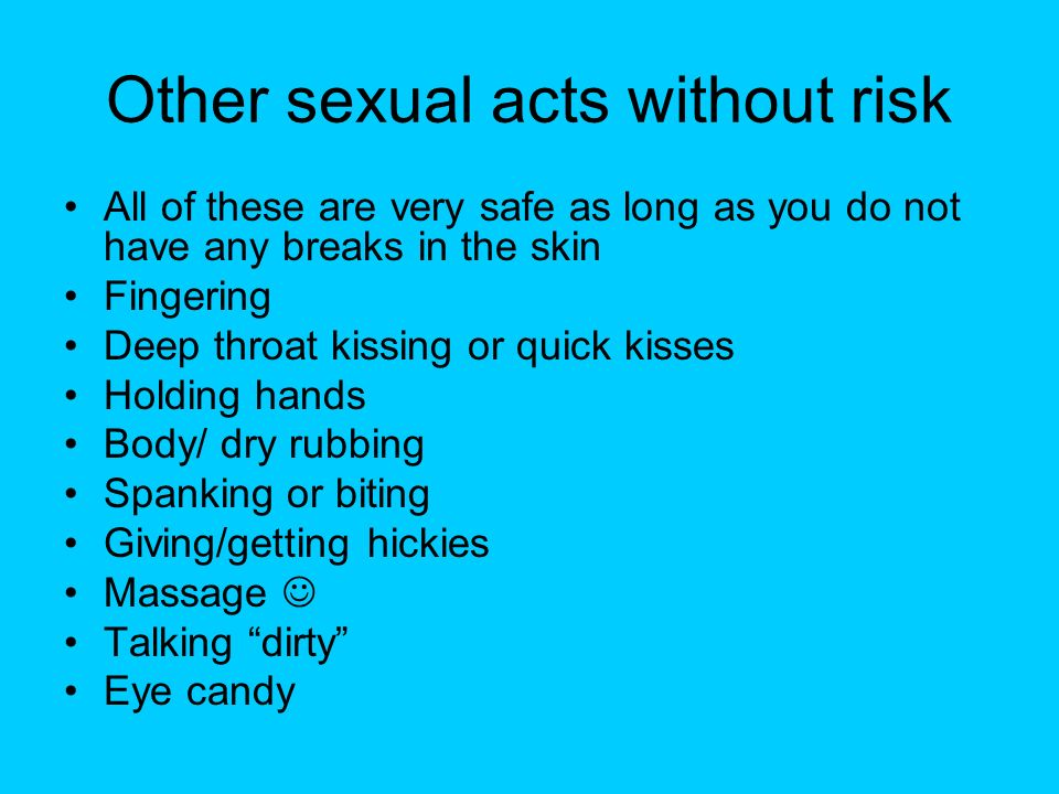 Other sexual acts without risk