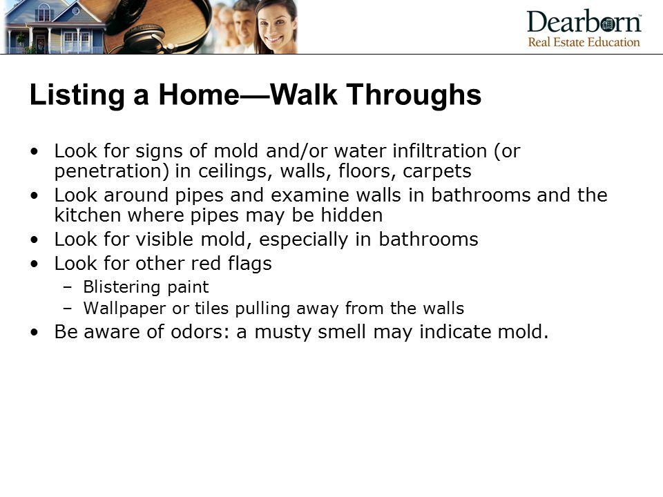 Listing a Home—Walk Throughs