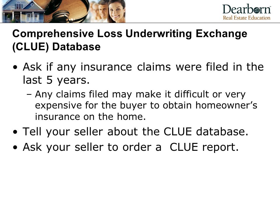 Comprehensive Loss Underwriting Exchange (CLUE) Database
