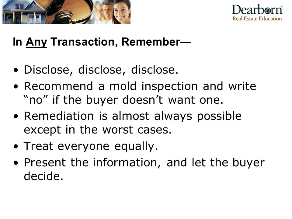 In Any Transaction, Remember—