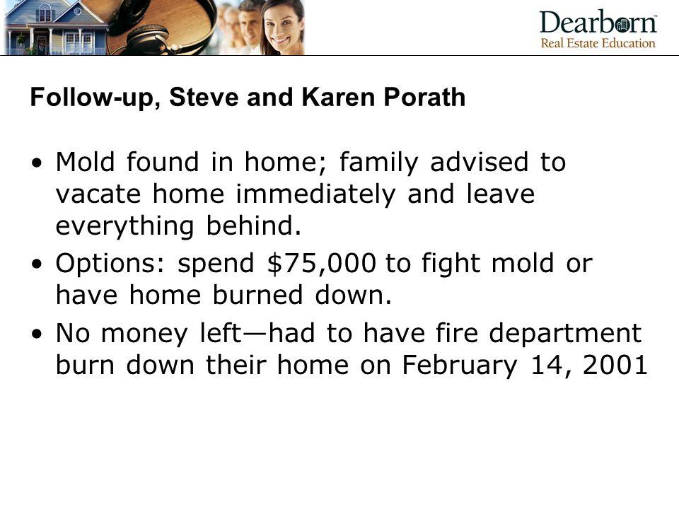 Follow-up, Steve and Karen Porath