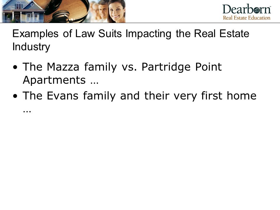 Examples of Law Suits Impacting the Real Estate Industry