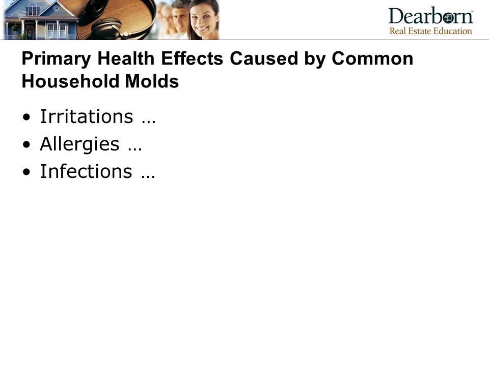 Primary Health Effects Caused by Common Household Molds