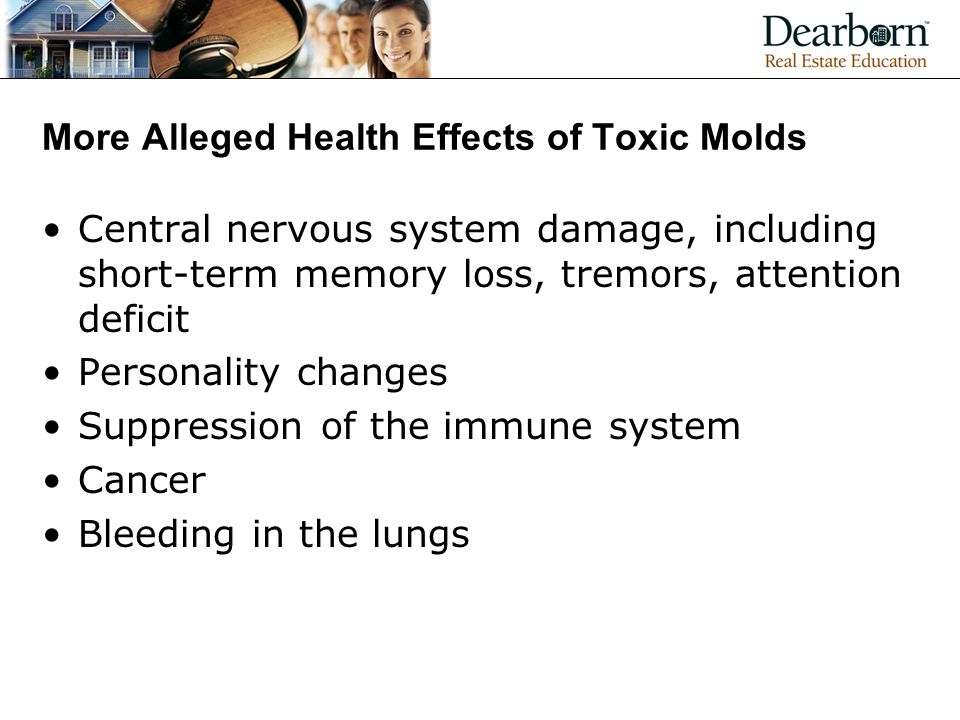 More Alleged Health Effects of Toxic Molds