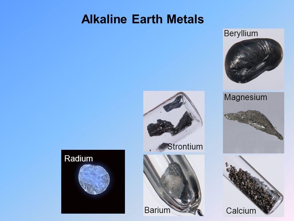 Alkaline Earth Metals Beryllium Magnesium Strontium Radium Barium