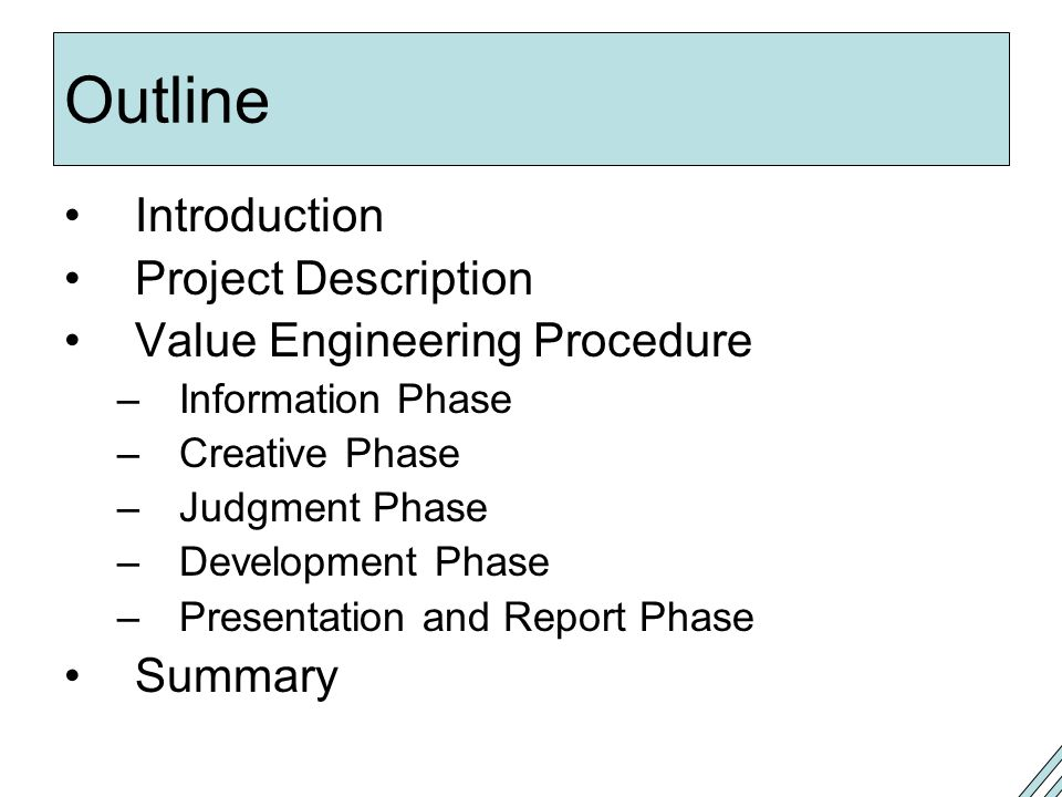 Outline Introduction Project Description Value Engineering Procedure