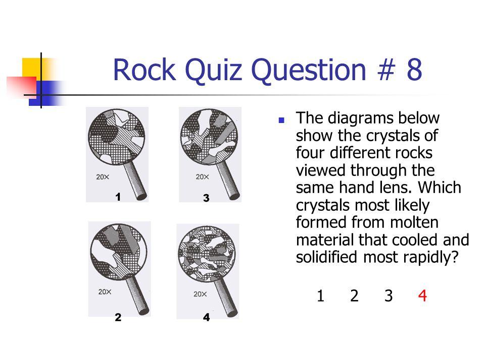 Rock Quiz Question # 8