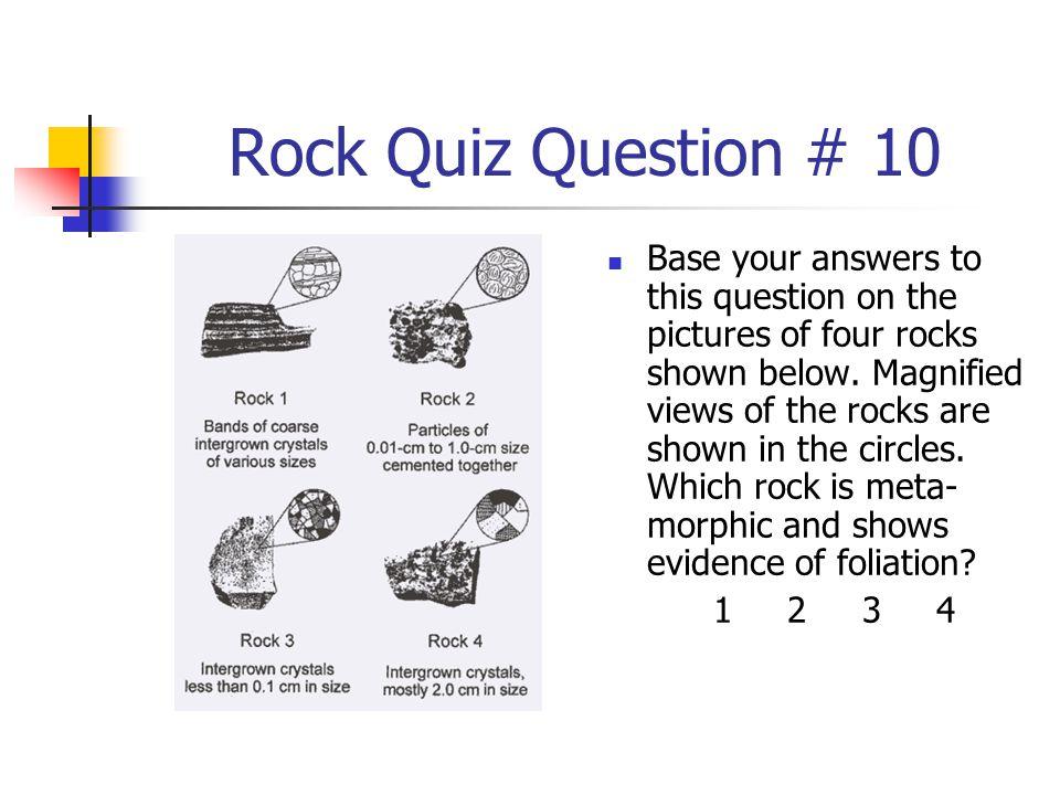 Rock Quiz Question # 10