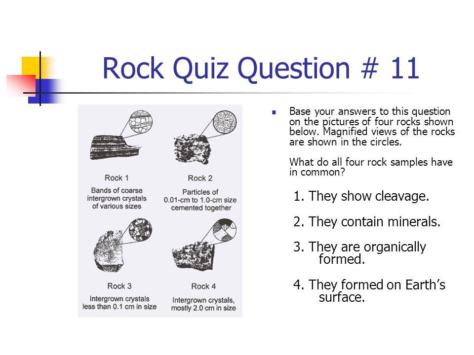 Rock Quiz Question # 11