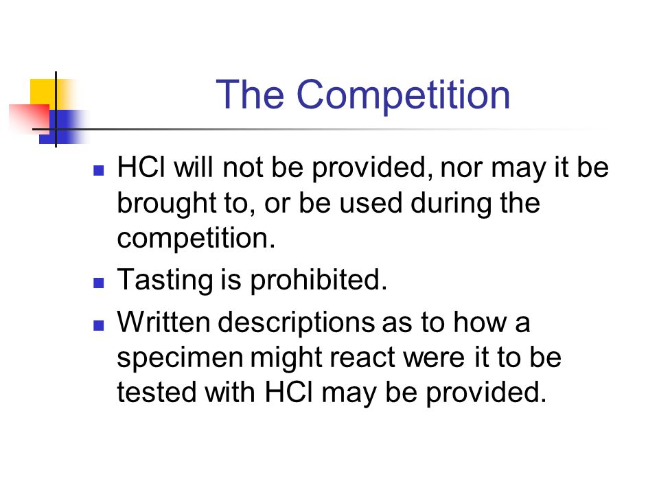 The Competition HCl will not be provided, nor may it be brought to, or be used during the competition.
