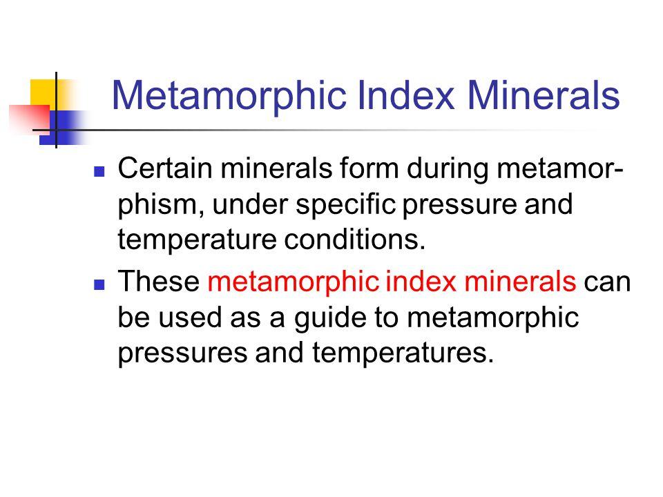Metamorphic Index Minerals