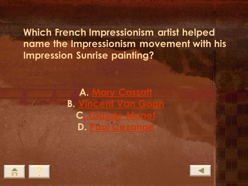 Which French Impressionism artist helped name the Impressionism movement with his Impression Sunrise painting
