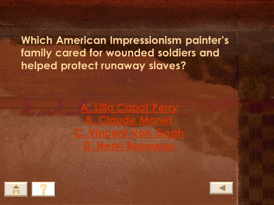Which American Impressionism painter's family cared for wounded soldiers and helped protect runaway slaves
