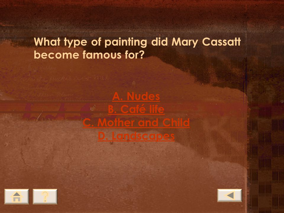 What type of painting did Mary Cassatt become famous for