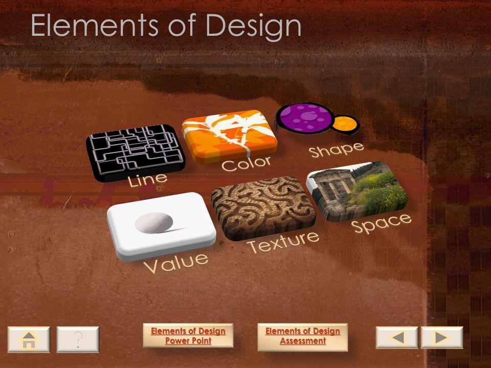 Elements of Design Line Color Shape Value Texture Space
