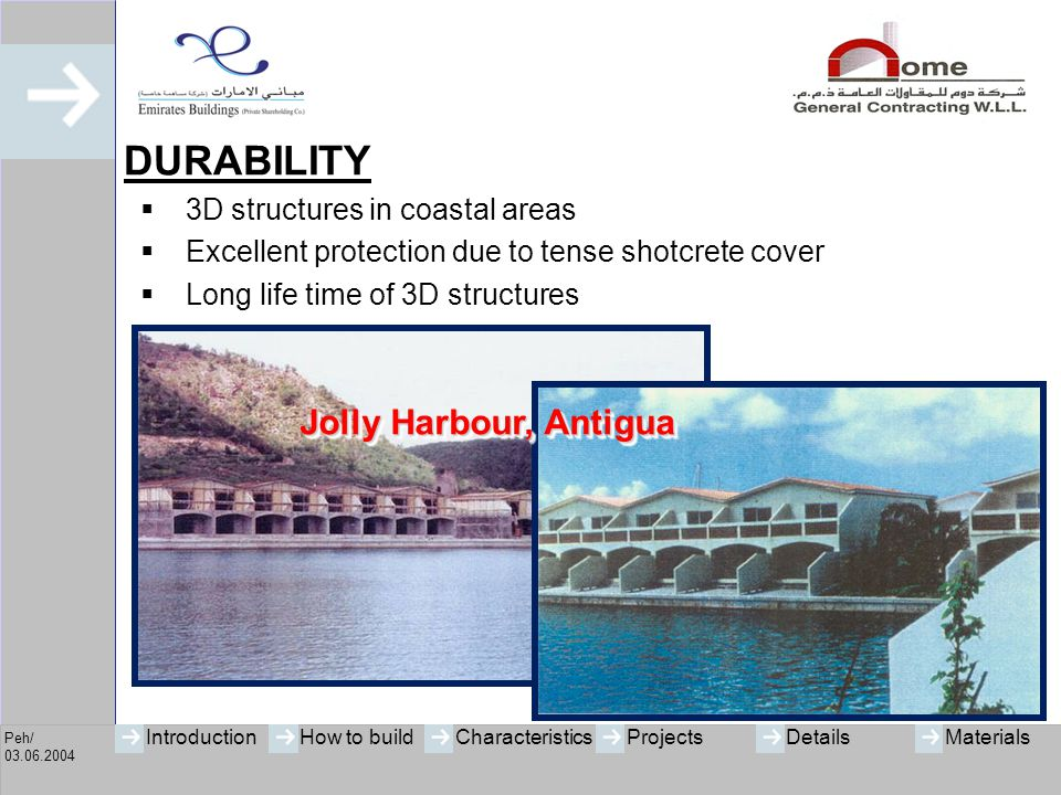 DURABILITY Jolly Harbour, Antigua 3D structures in coastal areas