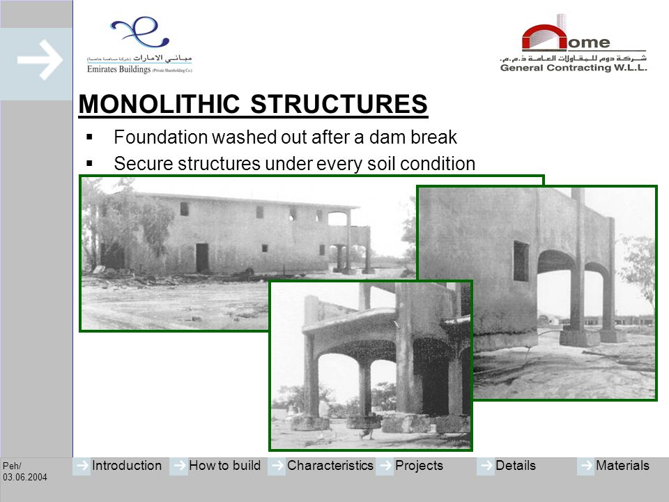 MONOLITHIC STRUCTURES