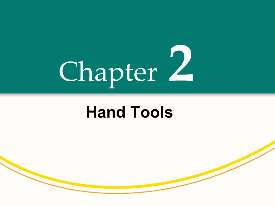2 Chapter Hand Tools