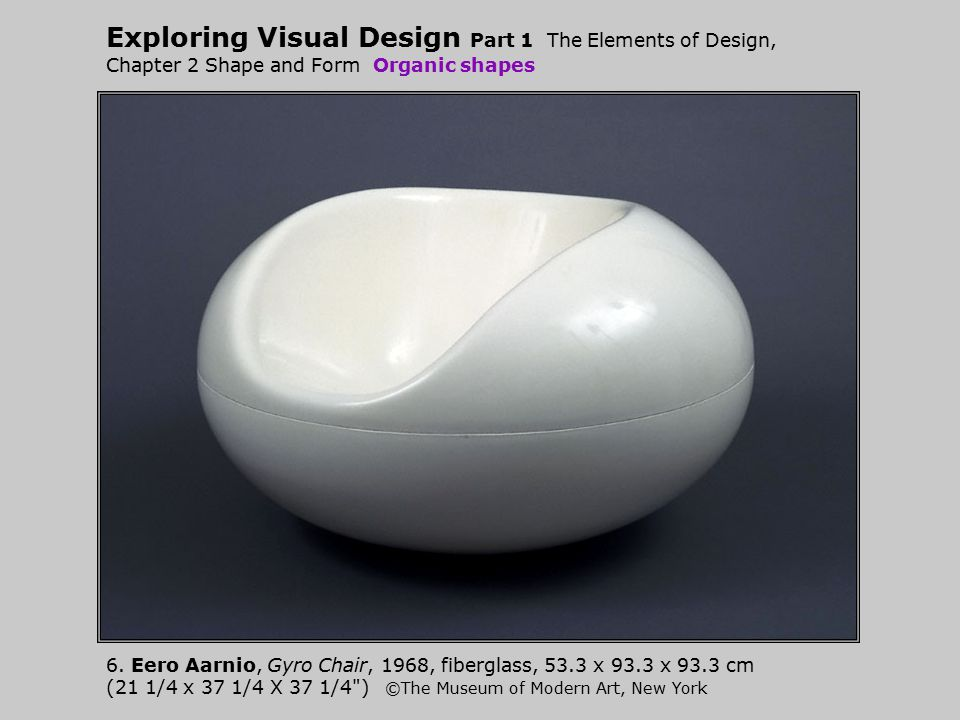 Exploring Visual Design Part 1 The Elements of Design, Chapter 2 Shape and Form Organic shapes