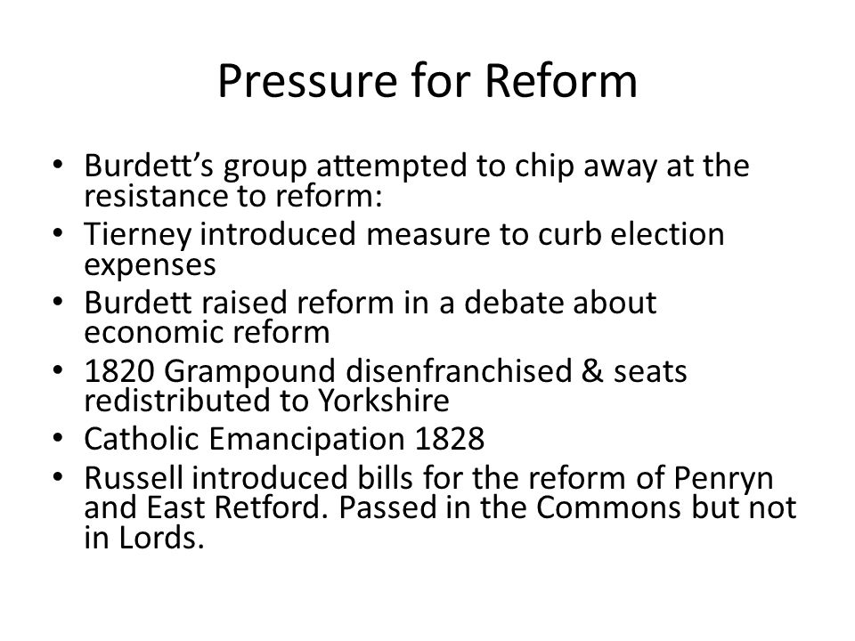 Pressure for Reform Burdett's group attempted to chip away at the resistance to reform: Tierney introduced measure to curb election expenses.