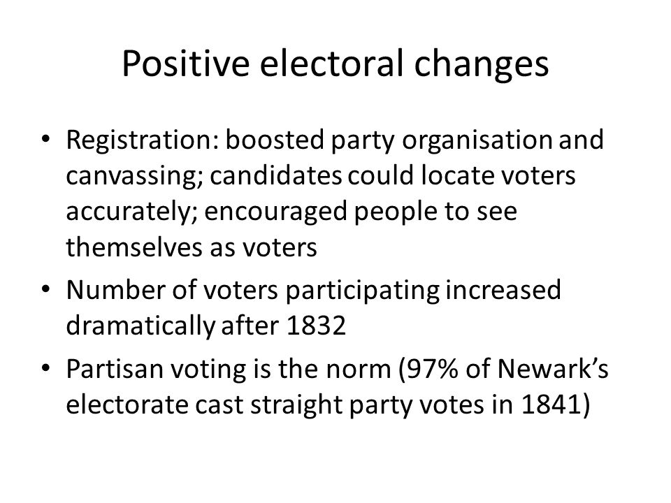 Positive electoral changes