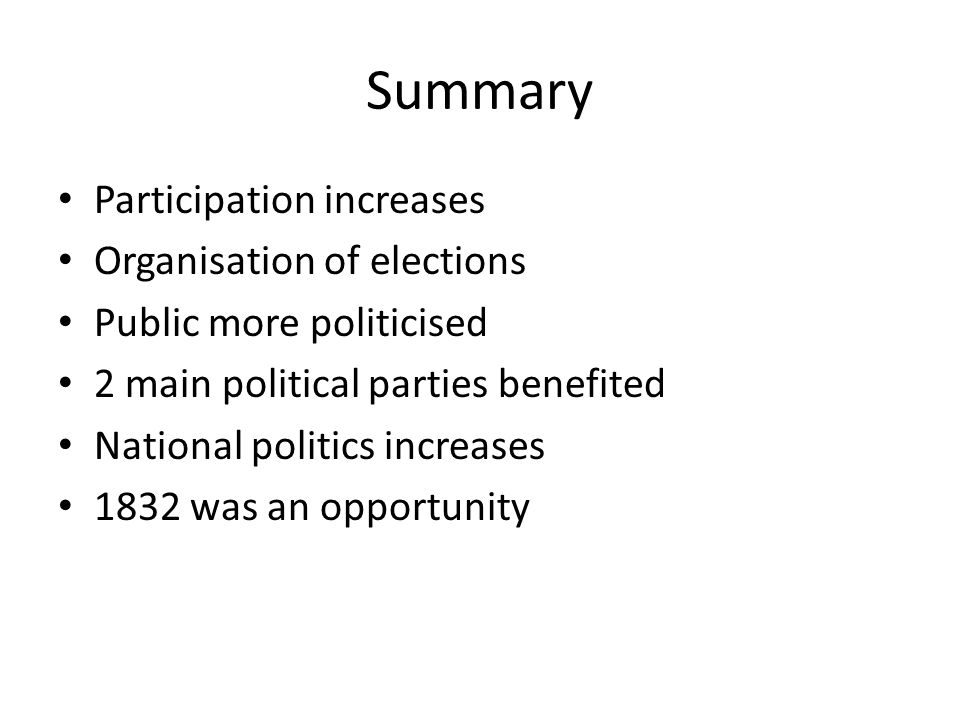 Summary Participation increases Organisation of elections