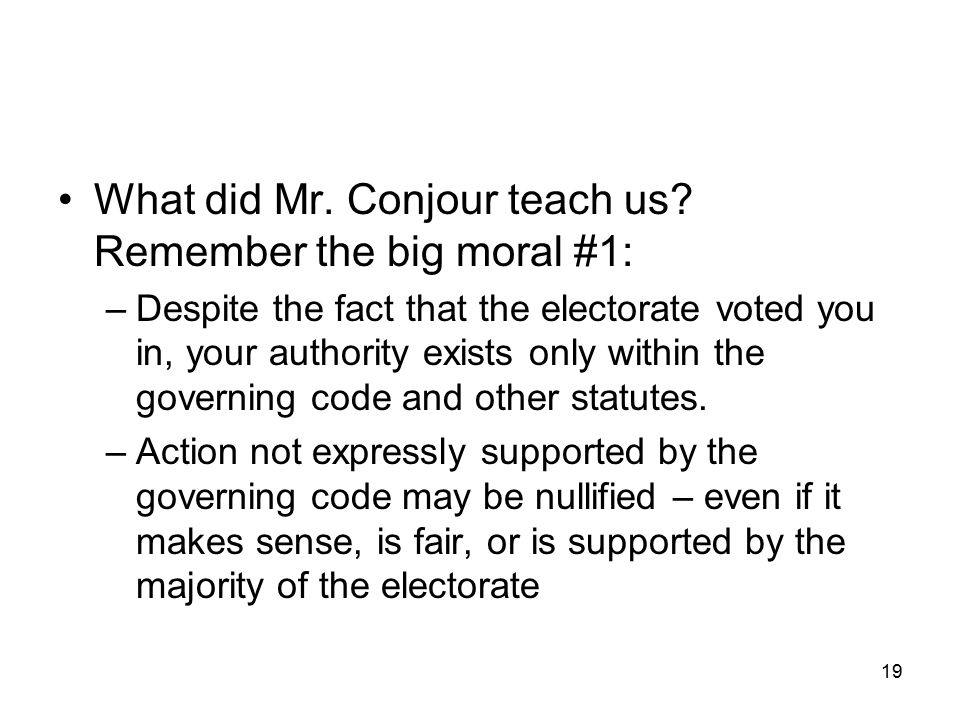 What did Mr. Conjour teach us Remember the big moral #1: