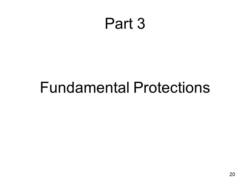 Fundamental Protections