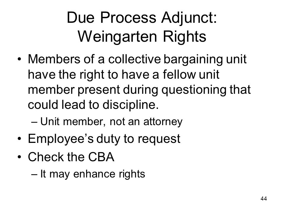 Due Process Adjunct: Weingarten Rights