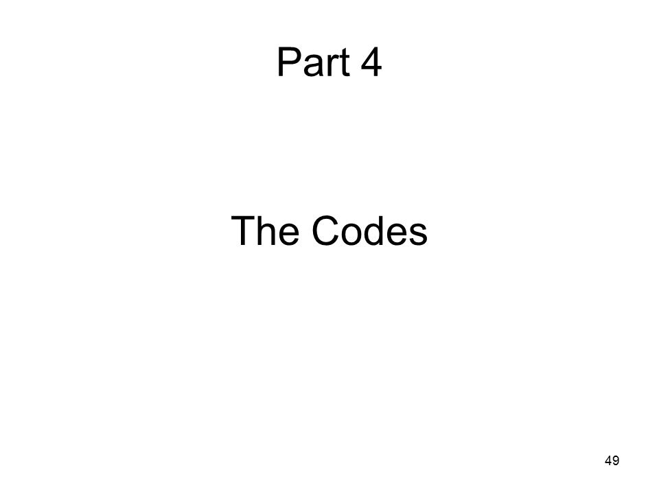 Part 4 The Codes