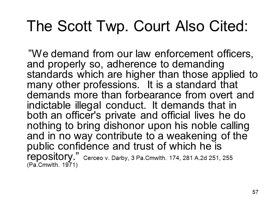 The Scott Twp. Court Also Cited: