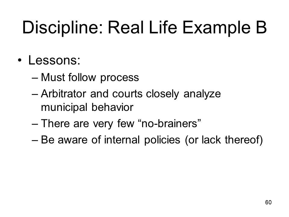 Discipline: Real Life Example B