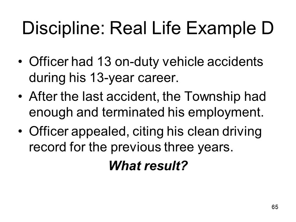 Discipline: Real Life Example D