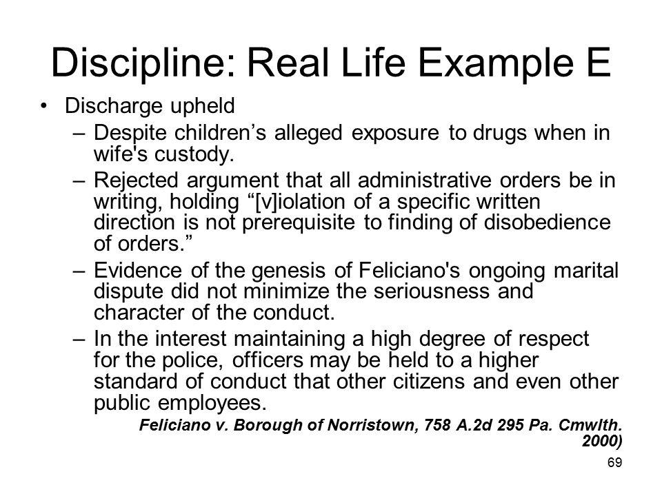 Discipline: Real Life Example E