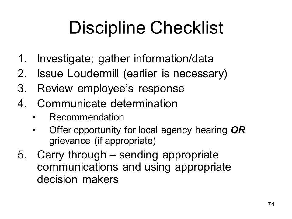 Discipline Checklist Investigate; gather information/data