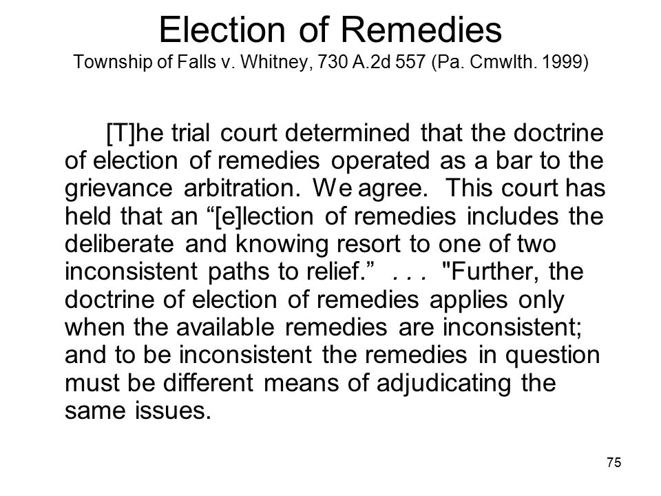 Election of Remedies Township of Falls v. Whitney, 730 A. 2d 557 (Pa