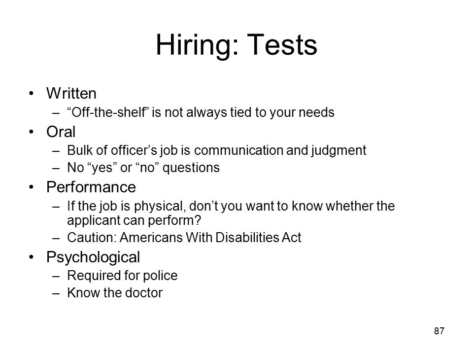 Hiring: Tests Written Oral Performance Psychological