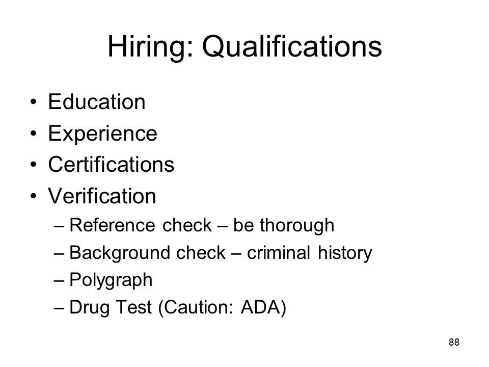 Hiring: Qualifications