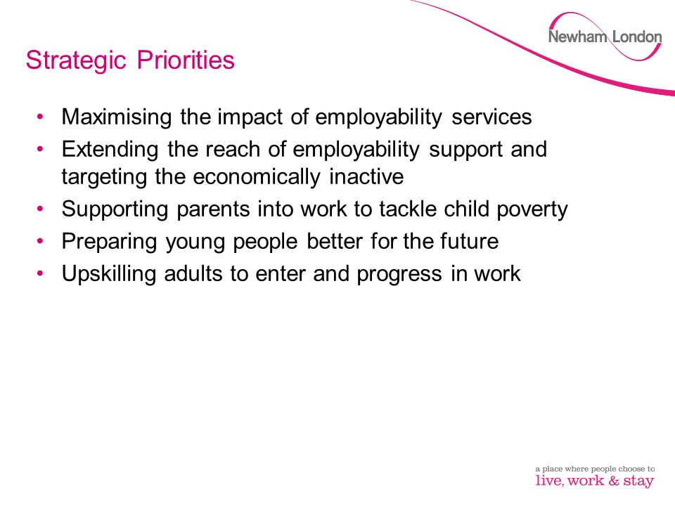 Strategic Priorities Maximising the impact of employability services